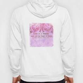 Love is a smoke - Romeo & Juliet Shakespeare Love Quotes Hoody