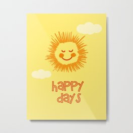 Happy Days Sign, Nursery Wall Art, Nursery Art Print, Kids room print, Sun wall art Metal Print