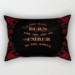 An Ember in the Ashes Quote Rectangular Pillow