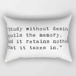 """""""Study without desire spoils the memory, and it retains nothing that it takes in.""""Leonardo da Vinci Rectangular Pillow"""