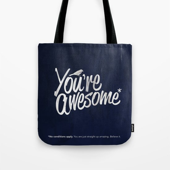 You're Awesome Tote Bag