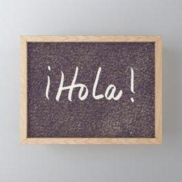 Hola Framed Mini Art Print