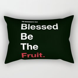 Blessed Be The Fruits Rectangular Pillow
