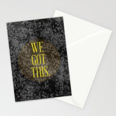 We Got This Stationery Cards