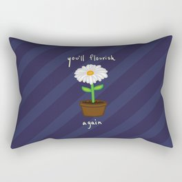 You'll flourish again Rectangular Pillow