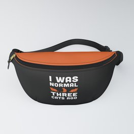 Three Cats Ago Funny Quote Fanny Pack