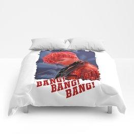 Bang Bang Bang Comforters