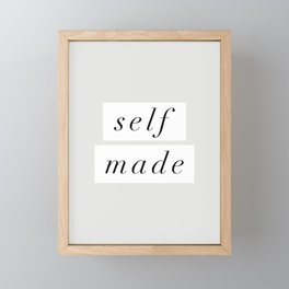 Self Made modern black and white minimalist typography home room wall decor black-white letters Framed Mini Art Print