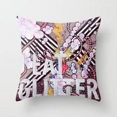 I Eat Glitter Throw Pillow