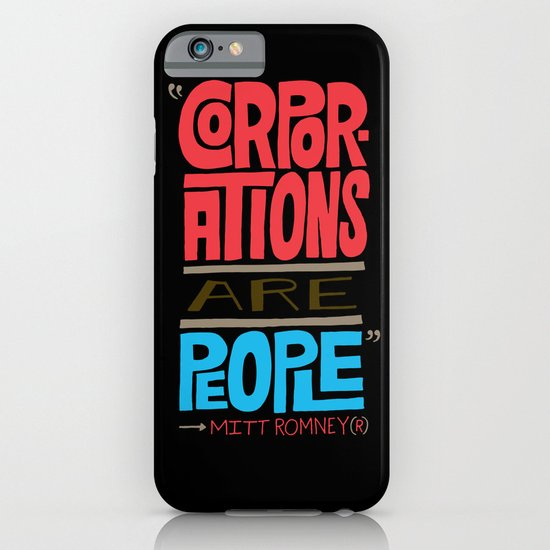 Romney: Corporations Are People iPhone & iPod Case