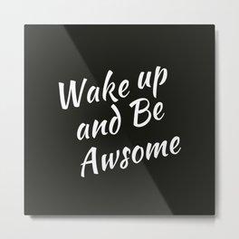 Bedroom   Teen Room   Black Pillow   Wakeup   Quotes Metal Print