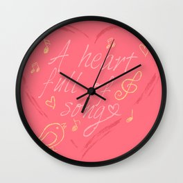 A Heart Full Of Song Wall Clock