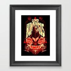 LORD HUMUNGUS: JUST WALK AWAY Framed Art Print