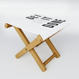 Get Sh(it) Done // Get Shit Done Folding Stool
