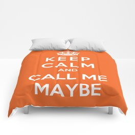 Keep Calm And Call Me Maybe Comforters