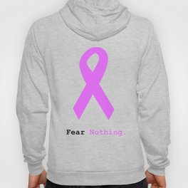 Fear Nothing: Lavender Ribbon Awareness Hoody