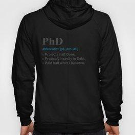 PhD Funny 3 Definition Gift Design for Post Grad on light Hoody
