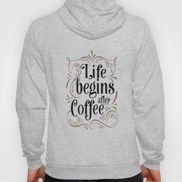 Life Begins After Coffee Sign   Thin Font   Farmhouse Style   Mother's Day Gift, Coffee Bar Sign   H Hoody