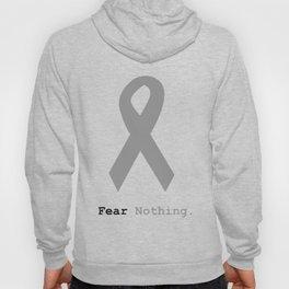 Fear Nothing: Silver Ribbon Awareness Hoody
