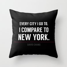 New York Is the Only City for Me Throw Pillow
