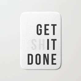 Get Sh(it) Done // Get Shit Done Bath Mat