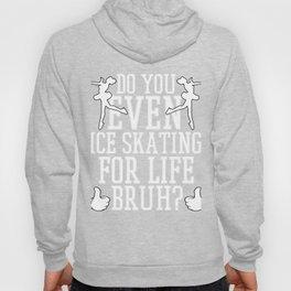 Lovely Gift Ice Skating Tshirt Design Do you even ice skating Hoody