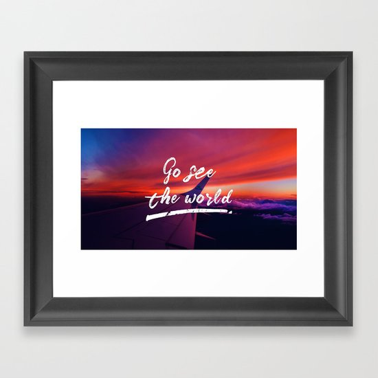 Go see the world Framed Art Print