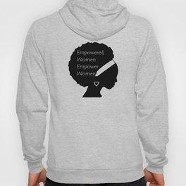 Empowered Women Empower Women - Afro Hoody