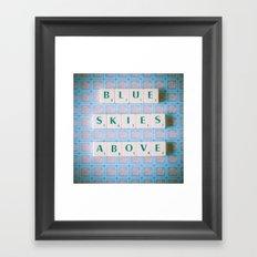 Blue Skies Above Framed Art Print