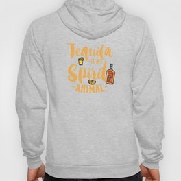 Tequila Is My Spirit Animal Cinco De Mayo Drinking Hoody