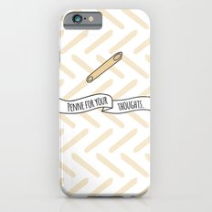 Penne For Your Thoughts. iPhone 6s Slim Case