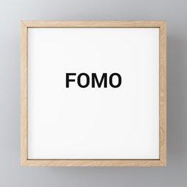 FOMO Framed Mini Art Print