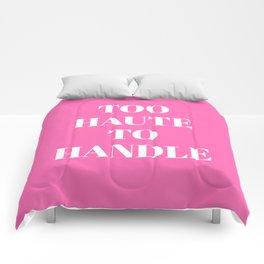 TOO HAUTE TO HANDLE (Hot Pink) Comforters