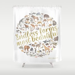 Endless forms most beautiful Shower Curtain