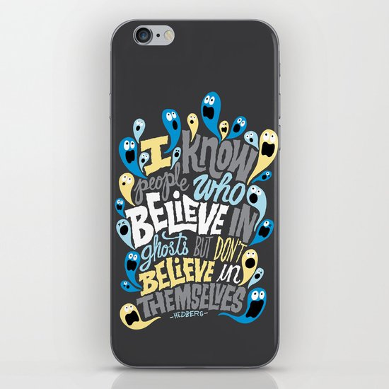 People Who Believe in Ghosts iPhone & iPod Skin