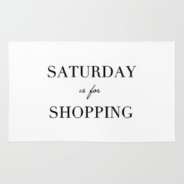 Saturday is for shopping Rug