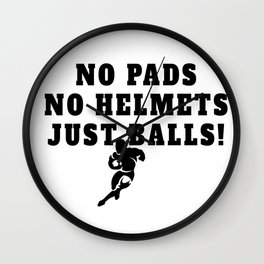 Rugby Just Balls Quote Wall Clock