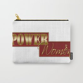 Power women Carry-All Pouch