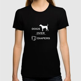 Childfree Funny Dogs Over Diapers T-shirt