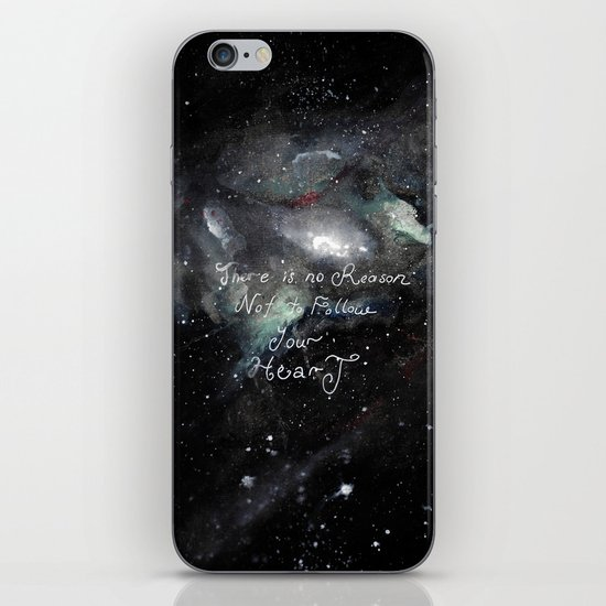 there is no reason not to follow your heart iPhone & iPod Skin