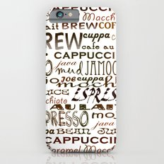 Coffee - In So Many Words Slim Case iPhone 6s