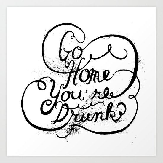 GO HOME Art Print