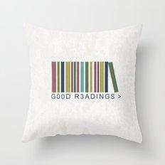 Good Readings are priceless Throw Pillow