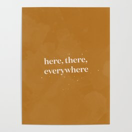 Here, there, and everywhere Poster