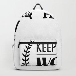 keep calm work hard motivation Backpack