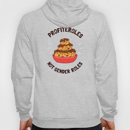 Profiteroles Not Gender Roles Hoody