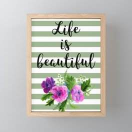 Life is Beautiful Framed Mini Art Print