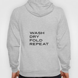 Laundry Signs,Wash Dry Fold Repeat,Laundry Room Decor,Laundry Sign,Modern Calligraphy Sign,Laundry Q Hoody