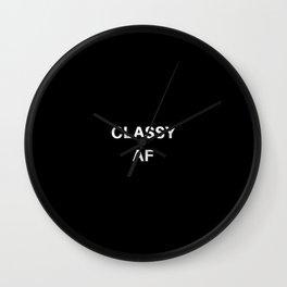 Classy AF Wall Clock