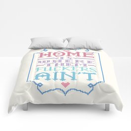 Home is where them fuckers ain't - cross stitch Comforters